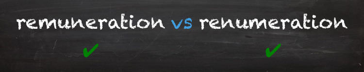 remuneration vs renumeration