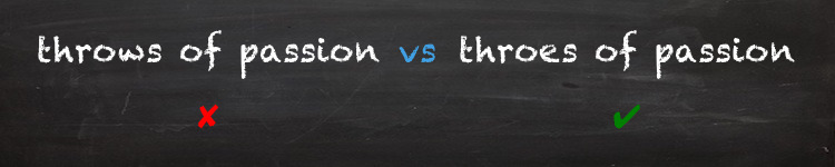 throws of passion vs throes of passion